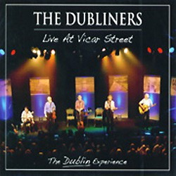 The Dubliners - Live at Vicar Street  - 2 CD