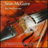 Sean McGuire - The Wild Irishman