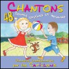 Chantons - 48 Rondes, comptines et berceuses