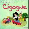 Les contes de la Cigogne - Alsace<br>