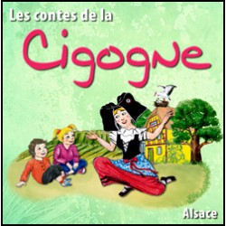 Les contes de la Cigogne - Alsace