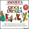 Ascolta Gioca e Impara - CD + libro