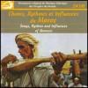 Maroc - Chants des Régions de Ouarzazate...