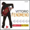 Vittorio Il Fenomeno - Abbruzzo in Fiore