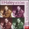 Bill Haley & His Comets - Rock Around the Clock