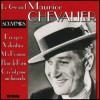 Le Grand Maurice Chevalier - Souvenirs