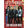 Guns N'Roses - You could be mine