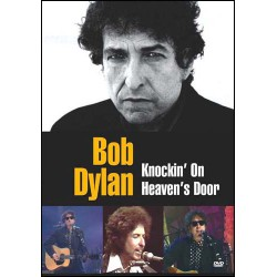 Bob Dylan - Knokin' On Heaven's Door