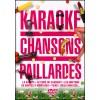 Chansons Paillardes - Karaoké