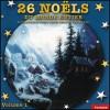 26 Noëls du Monde Entier Vol. 1