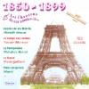 Chansons de Ces Années là : 1850 - 1899