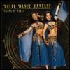 Bellydance  Fantasy - Veena & Neena