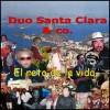 Duo Santa Clara - El reto de la vida