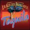Los Alegres Paraguayos - Tequila