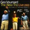 Geo Voumard - Live 2003