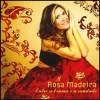 Rosa Madeira - Entre a bruma ....