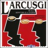 L'Arcusgi - Compilation  (2 CD)
