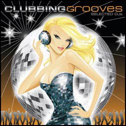 Clubbing Grooves - Selected DJ's