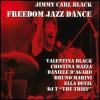 Jimmy Carl Black - Freedom jazz dance