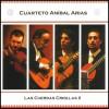 Cuarteto Anibal Arias - Las cuerdas Criollas II