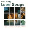 Pure Irish - Love Songs