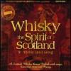 Whisky - Spirit of Scotland