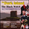 The Dark Island - The Black Watch