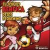 En Sou Do Benfica Desde Pequenino..