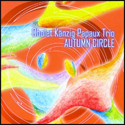 Cholet Känzig Papaux Trio - Autumn Circle