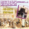 Offenbach - Anthologie Vol. 4
