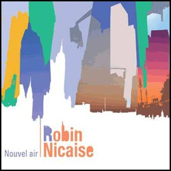 Robin Nicaise - Nouvel Air