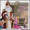 Saint Nicolas - La belle histoire