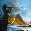 Kaitlyn - The Spirit Of The Glens