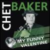 Chet Baker - My funny Valentine (LP)