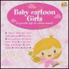 Baby Cartoon Girls - Baby Club