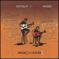 S. Kottelat, C. Hauser - Serges et Claudes