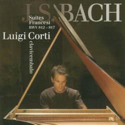 Luigi Corti - J.S. Bach: Suites Francesi