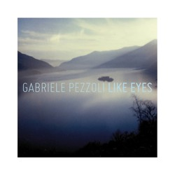 Gabriele Pezzoli - Like Eyes