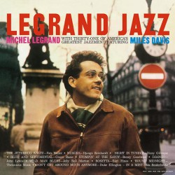Michel Legrand With Byrd/Davis/Evans - Legrand Jazz