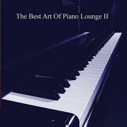 The Best  Art of Piano Lounge vol. 2