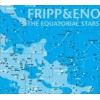 Robert Fripp & Brian Ono - The Equatorial Stars LP