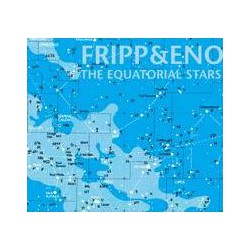 Robert Fripp & Brian Ono - The Equatorial Stars LP