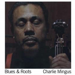 Charles Mingus - Blues & Roots (LP)