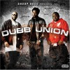Snoop Dog Presents Dubb Union