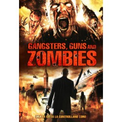 Gangsters Guns & Zombies DVD