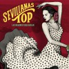 Sevillanas Top. Las mejores