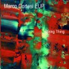 Marco Cortesi EUP - Spring Thing