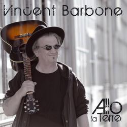 Barbone Vincent - Allo la terre