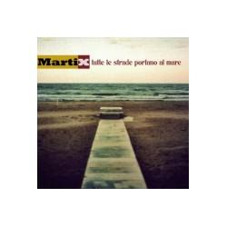 Martix - Tutte le strade portano al mare