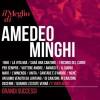 Amedeo Minghi - Il Meglio Di / Grandi Successi